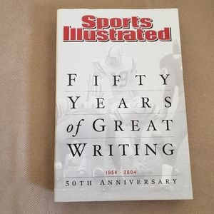 Sports Illustrated 50 Years Of Writing Book 2004